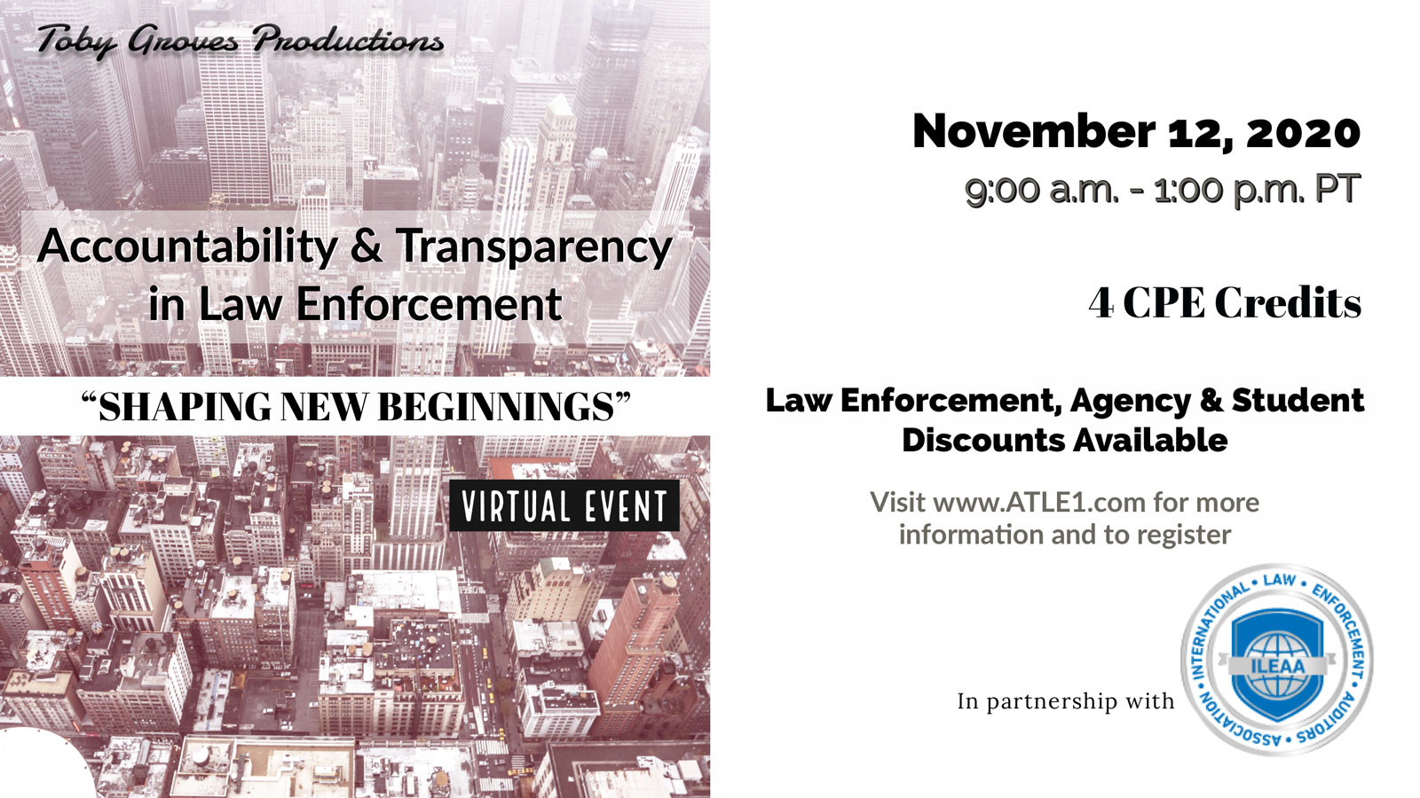 Accountability and Transparency in Law Enforcement: Shaping New Beginnings